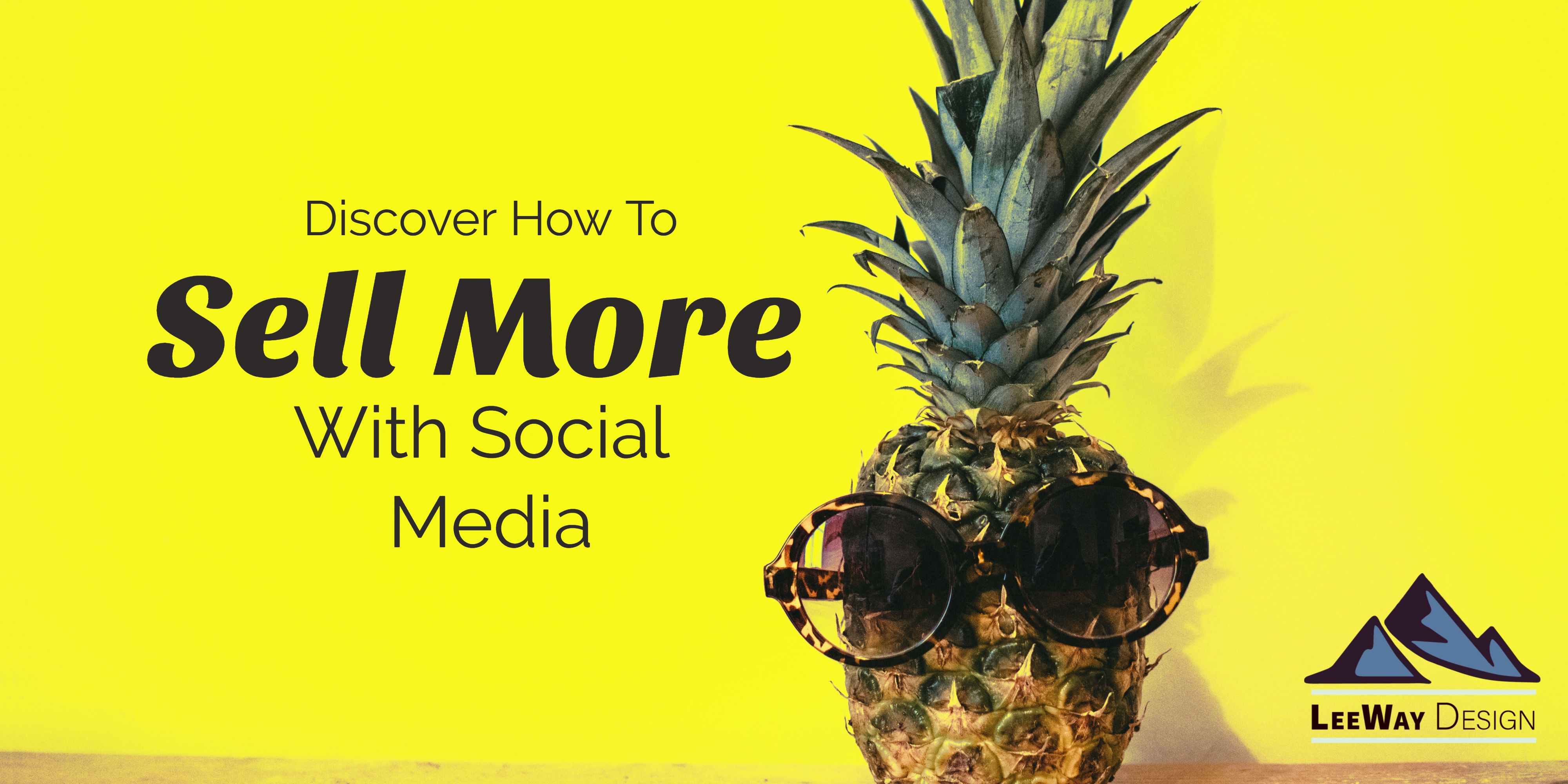 Sell More with Social Media